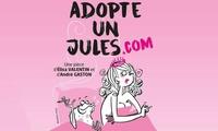 1 place pour Adopte un Jules .com, du 18 juillet au 3 septembre 2017 à 10 € à la Happy Comédie Saint-Martin