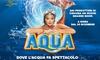 Aqua, il circo a Roma