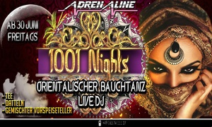 """Adrenaline Event Location: """"1001 Nacht"""" - 1 Ticket für einen Orientalischen Abend inkl. Snacks am 30.06., 07.07. oder 14.07 (25% sparen)"""