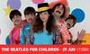 Entrada a The Beatles for Children