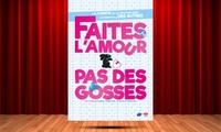"""2 places pour """"Faîtes lamour pas des gosses"""", du 20 octobre au 30 décembre 2017, à 32 € au Théâtre Le Victoire"""