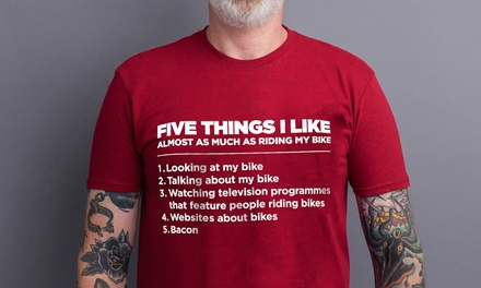 Five Things I like as Much as My Bike T shirts