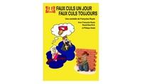 """1 ou 2 places pour """"Faux culs un jour faux culs toujours"""" dès 11 € au Laurette Théâtre"""