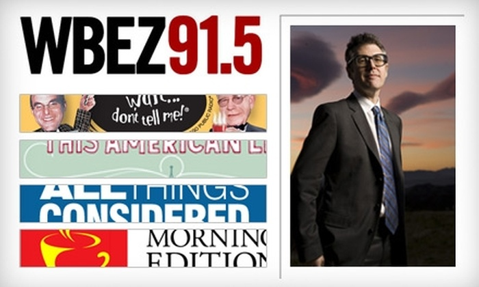 WBEZ 91.5FM - Chicago: Donate $60 to WBEZ 91.5FM, Chicago's NPR Affiliate, and Receive Membership Benefits, Including Discounts at Area Businesses and Restaurants ($120 Value)