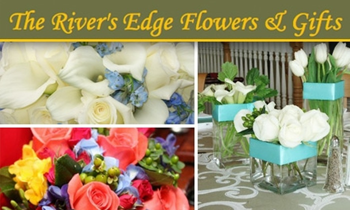 The River's Edge Flowers & Gifts - Cranston: $7 for $15 Worth of Fresh Flowers and Plants from The River's Edge Flowers & Gifts