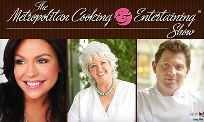 Metropolitan Cooking & Entertaining Show - Multiple Locations: $32 for a Ticket to Paula Deen, Bobby Flay, or Rachael Ray at the Metropolitan Cooking & Entertaining Show ($71 Value). Choose from Six Show Options.