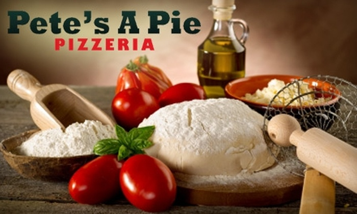 Pete's A Pie Pizzeria - La Perle: $15 for $32 Worth of Italian Cuisine and Drinks at Pete's A Pie Pizzeria