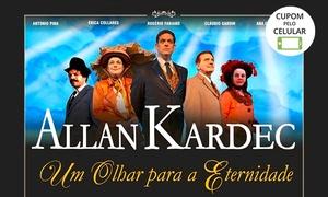Art Link Produções: Allan Kardec, um Olhar para a Eternidade – Teatro Brigadeiro
