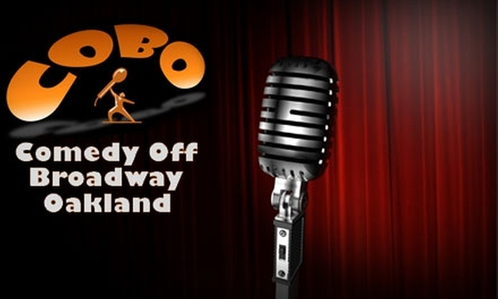 Comedy Off Broadway Oakland - Produce and Waterfront: $9 for Two Tickets to Any Show at Comedy Off Broadway Oakland