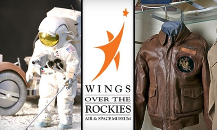 Wings Over the Rockies Air & Space Museum - Lowry Field: $25 for a Family Membership to Wings Over the Rockies Air & Space Museum