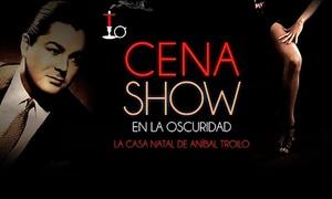 """Cena Show / Teatro en la Oscuridad: Entrada para Cena """"El Anfitrión chef """" en Teatro en la Oscuridad"""