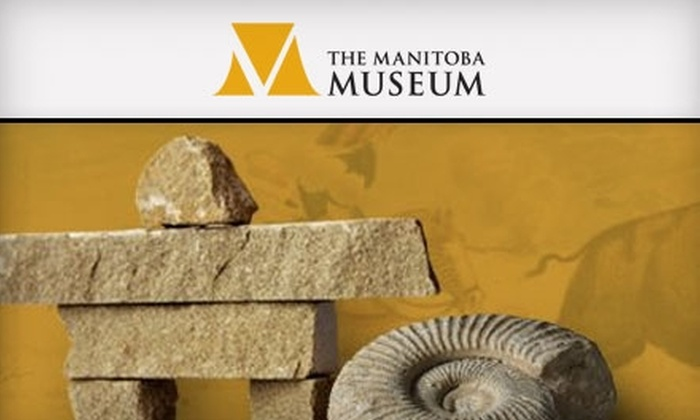 The Manitoba Museum - Downtown Winnipeg: $30 for a One-Year Individual Membership to The Manitoba Museum