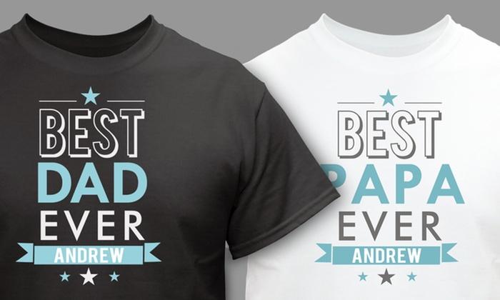 62dc22da5 Best Dad Ever T-Shirt - GiftsForYouNow.com   Groupon