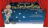 Die Zauberflöte in kindgerechter Fassung mit Erzähler in 11 Städten, u. a. Berlin, HH, Dresden, München (bis 41% sparen)