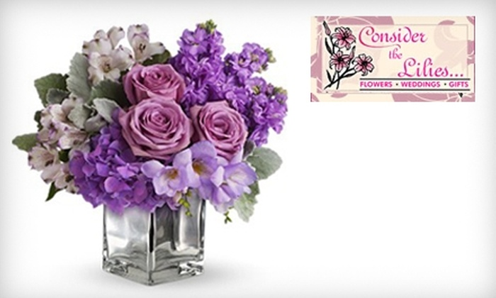 Consider the Lilies - Bossier City: $30 for $70 Worth of Flower Arrangements from Consider the Lilies