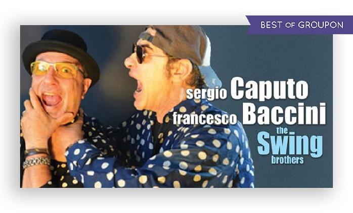 """Caputo e Baccini in """"The Swing Brothers"""" il 31 marzo all'Auditorium Parco della Musica di Roma (sconto 40%)"""