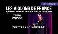 1 place en catégorie 1 ou carré or pour la tournée 2017 des Violons de France dès 11 € dans plusieurs villes