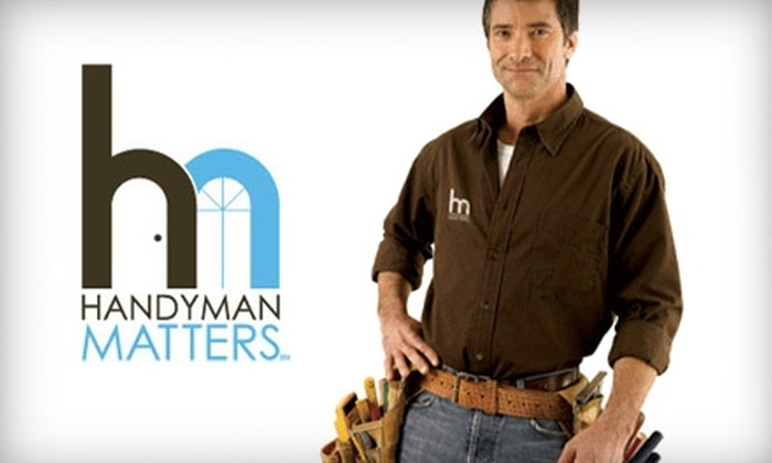Handyman Matters - Multiple Locations: $75 for Two Hours of Service from Handyman Matters ($175 Value). Choose Between Two Service Areas.