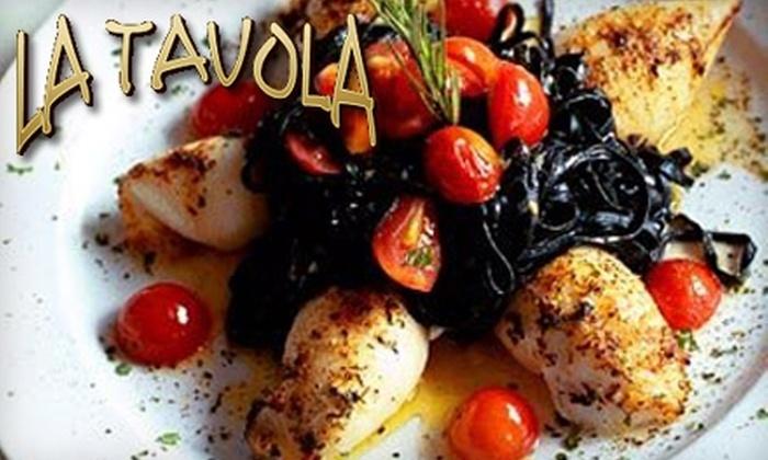 La Tavola Ristorante Italiano - Little Italy: $10 for $25 Worth of Italian Cuisine and Drinks at La Tavola Ristorante Italiano