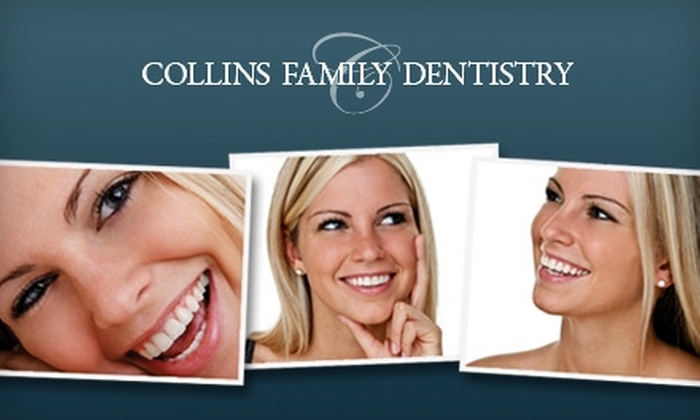 Collins Family Dentistry - Multiple Locations: $59 for a Dental Exam, Cleaning, and X-rays from Collins Family Dentistry ($305 Value)