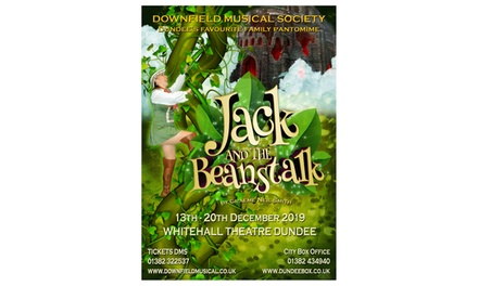 Jack and the Beanstalk Pantomime, 1719 December at Whitehall Theatre, Dundee