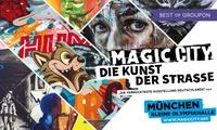 """""""Magic City"""" – Street Art-Ausstellung der besonderen Art in der kleinen Olympiahalle im Olympiapark München (33% sparen)"""