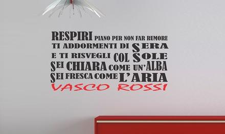 Adesivi Murali Vasco Rossi.Adesivo Da Parete Con Citazione Della Canzone Albachiara Di Vasco