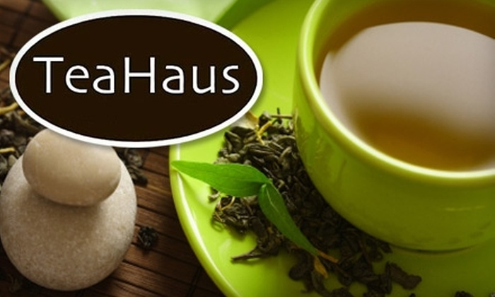 TeaHaus - Multiple Locations: $10 for $20 Worth of Specialty Teas & Accessories at TeaHaus