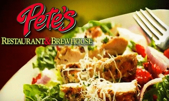 Pete's Restaurant & Brewhouse - Central Sacramento: $10 for $20 Worth of Pizzas, Pastas, Brews, and More at Pete's Restaurant & Brewhouse