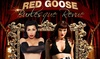 Red Goose Burlesque Revue – Up to 22% Off