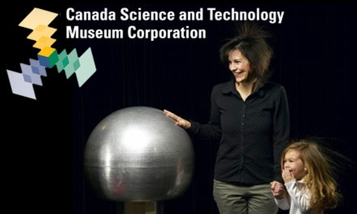 Canada Science and Technology Museums Corporation - Industrial Park: $45 for a One-Year Household Membership with the Canada Science and Technology Museums Corporation ($90 Value)