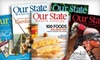 """Our State"" Magazine: $14 for a One-Year Subscription to ""Our State"" Magazine ($27.99 Value)"
