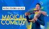 """Entrada al show del Mago Marín y su """"Magical Comedy Club"""""""