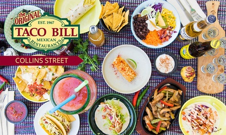 $12 or $25 to Spend on Mexican Food and Drinks at Taco Bill Collins Street
