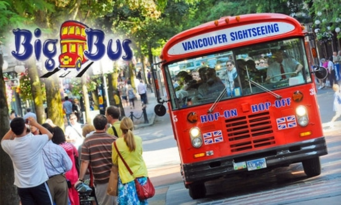 Big Bus - Downtown Vancouver: $15 for a One-Day Hop-On, Hop-Off Tour from Big Bus ($38 Value)