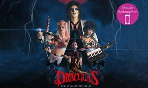 Dracula's Cabaret Show: Cabaret Dinner and Show Tickets for Midweek ($81) or Weekend ($85.50) for One Person at Dracula's (Up to $95 Value)