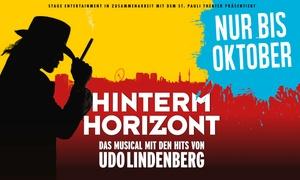 """Hinterm Horizont: 1 Ticket für das Erfolgsmusical """"Hinterm Horizont"""" von Mai bis Oktober 2017 in Hamburg  (bis zu 43% sparen)"""