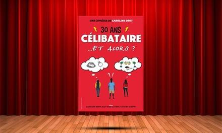 1 place pour 30 ans... célibataire et alors ?, du 10 au 22 avril 2018 dès 10 € à La Comédie de Nice