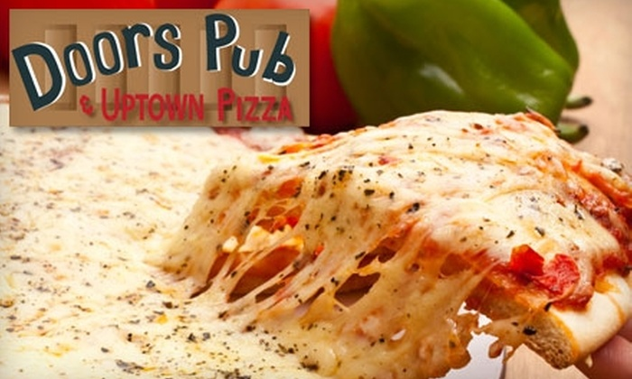 Doors Uptown Pizza - East Carrollton: $10 for $20 Worth of Round Cuisine and Drinks at Doors Uptown Pizza