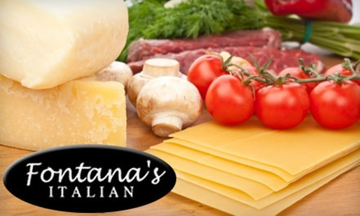 Fontana's Italian Restaurant - Cupertino: $15 for $30 Worth of Dinner Fare at Fontana's Italian (or $7 for $15 Worth of Lunch)