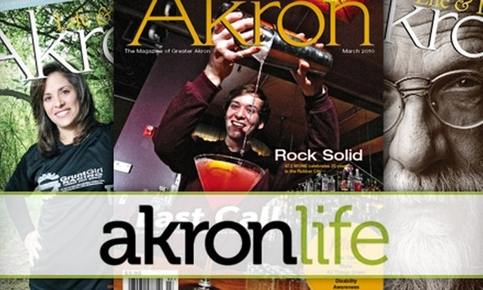 """""""Akron Life & Leisure"""" - Akron / Canton: $9 for a One-Year Subscription to """"Akron Life & Leisure"""" Magazine ($19.95 Value)"""