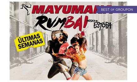 """Entrada al espectáculo """"Rumba"""" de Mayumana del 3 al 28 de mayo desde 12,50 € en Teatro Rialto"""