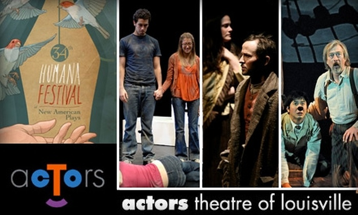 Actors Theatre of Louisville - Central Business District: $20 Ticket to the Humana Festival of New American Plays at Actors Theatre of Louisville
