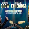Tickets to Sheryl Crow & Melissa Etheridge
