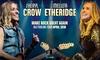 Sheryl Crow & Melissa Etheridge - Multiple Locations: Sheryl Crow & Melissa Etheridge: Tickets from $122.15, 3 April - 7 April 2018, Nationwide Tour