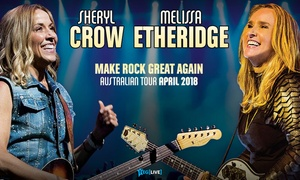 Sheryl Crow & Melissa Etheridge: Sheryl Crow & Melissa Etheridge: Tickets from $122.15, 3 April - 7 April 2018, Nationwide Tour