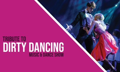 Od 69,90 zł: bilet na musical Tribute to Dirty Dancing – Music & Dance Show - Toruń