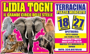Circo Lidia Togni: Circo Lidia Togni - Spettacoli dal 18 al 27 maggio 2018 a Terracina