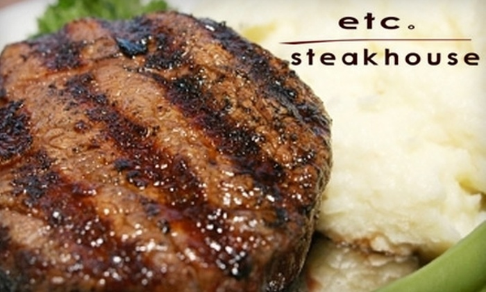 Etc. Steakhouse - Teaneck: $20 for $40 Worth of Upscale Dining at Etc. Steakhouse, Monday through Saturday ($30 Worth on Sunday)