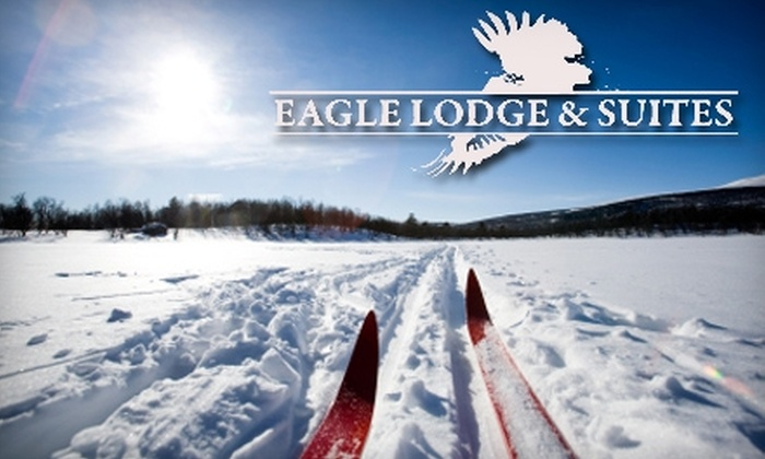 Eagle Lodge & Suites - Multiple Locations: $190 for Two-Night Stay Plus $30 Equipment Rental Voucher at Eagle Lodge and Suites